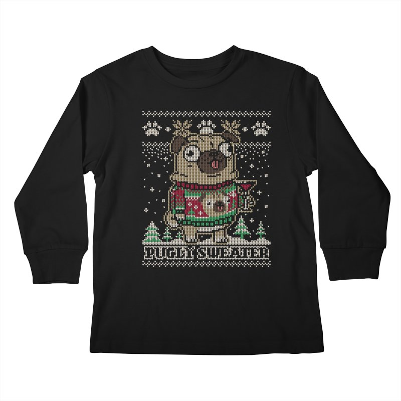 Pugly Sweater Kids Longsleeve T-Shirt by Vó Maria's Artist Shop