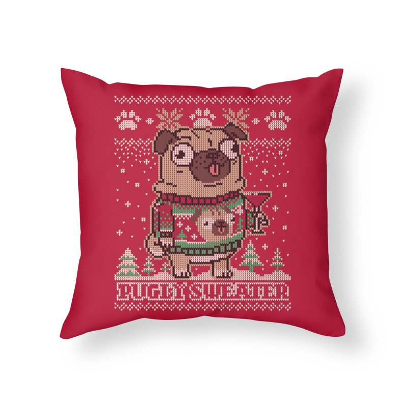 Pugly Sweater Home Throw Pillow by Vó Maria's Artist Shop