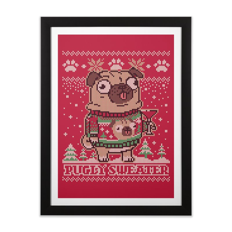 Pugly Sweater Home Framed Fine Art Print by Vó Maria's Artist Shop
