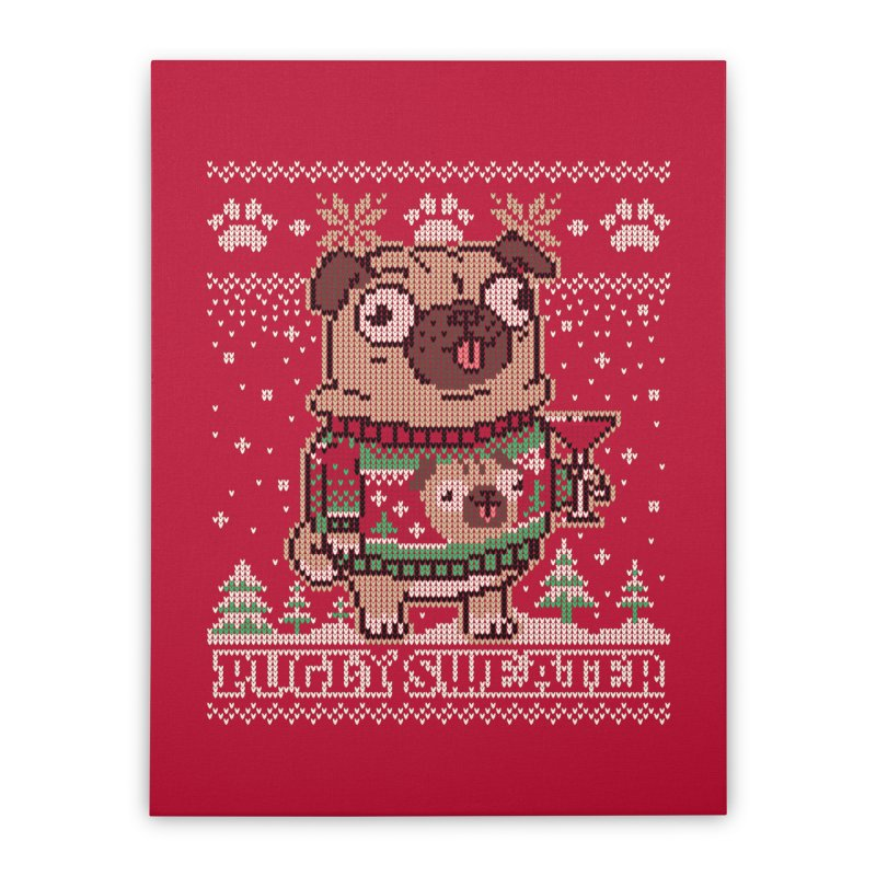 Pugly Sweater Home Stretched Canvas by Vó Maria's Artist Shop