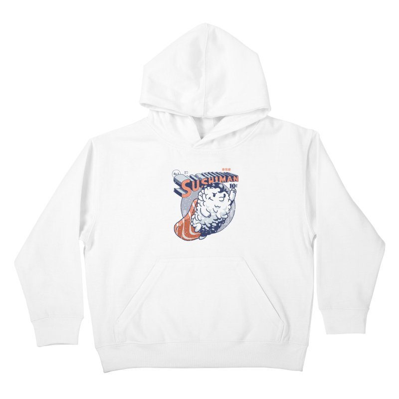 Sushiman Kids Pullover Hoody by Vó Maria's Artist Shop