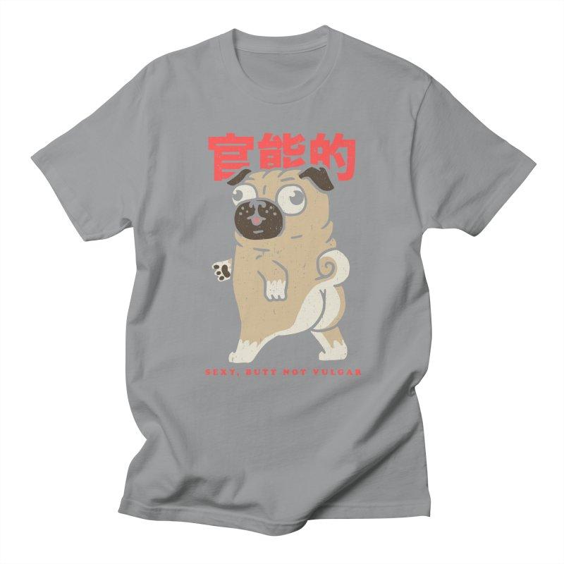 Sexy, Butt Not Vulgar Men's T-Shirt by Vó Maria's Artist Shop
