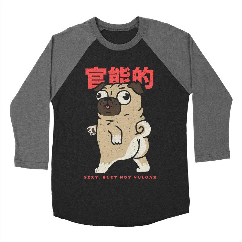 Sexy, Butt Not Vulgar Men's Baseball Triblend Longsleeve T-Shirt by Vó Maria's Artist Shop