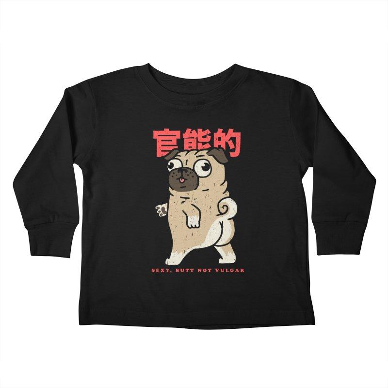Sexy, Butt Not Vulgar Kids Toddler Longsleeve T-Shirt by Vó Maria's Artist Shop
