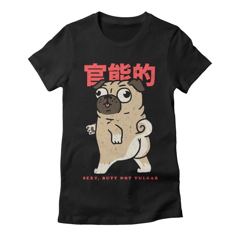 Sexy, Butt Not Vulgar Women's Fitted T-Shirt by Vó Maria's Artist Shop