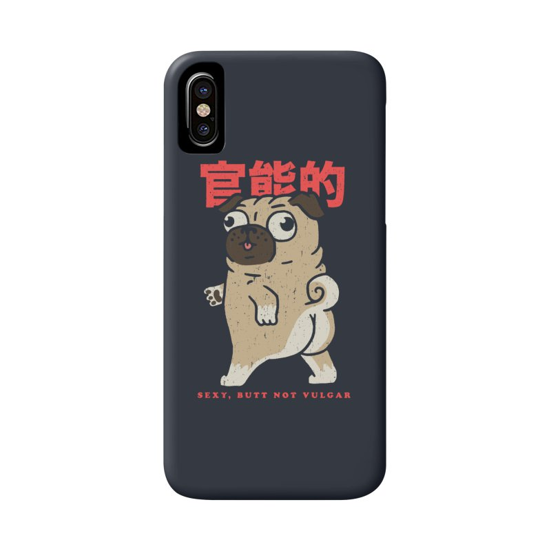 Sexy, Butt Not Vulgar Accessories Phone Case by Vó Maria's Artist Shop