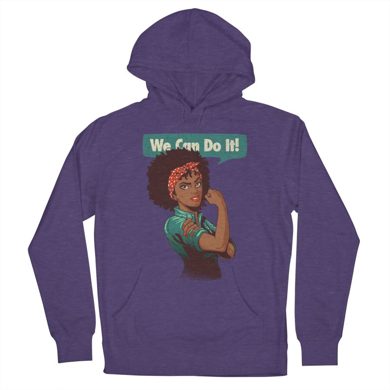 We Can Do It! Women's French Terry Pullover Hoody by Vó Maria's Artist Shop