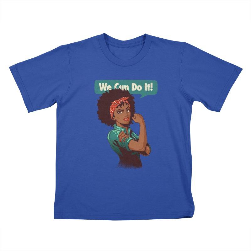 We Can Do It! Kids T-Shirt by Vó Maria's Artist Shop