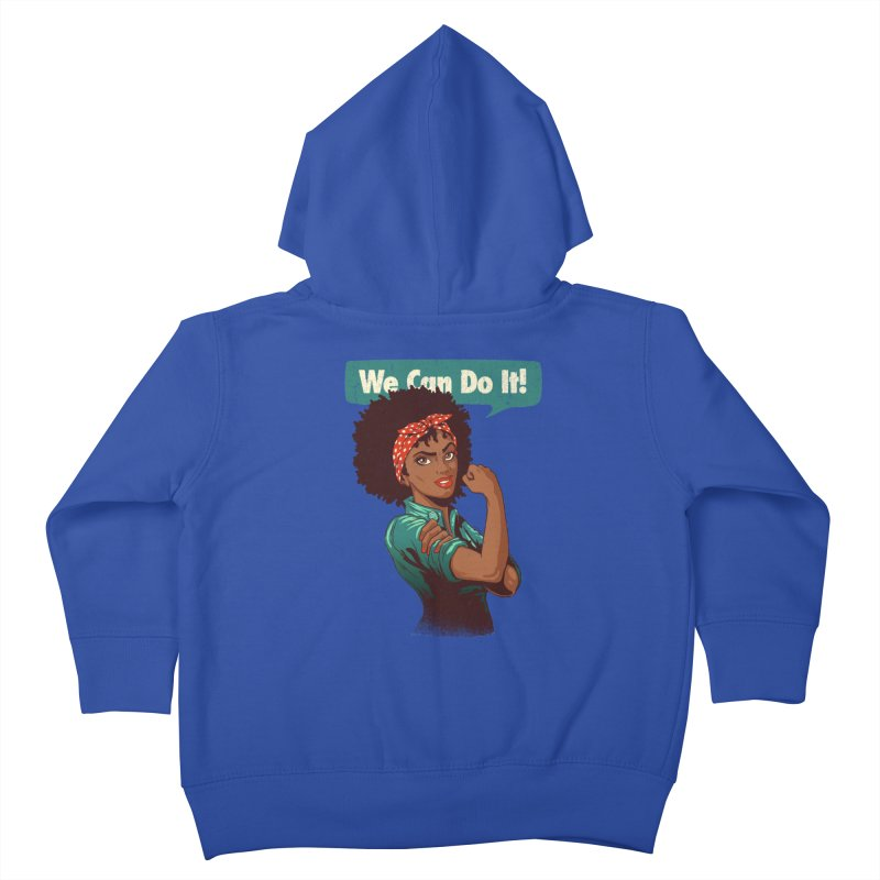 We Can Do It! Kids Toddler Zip-Up Hoody by Vó Maria's Artist Shop
