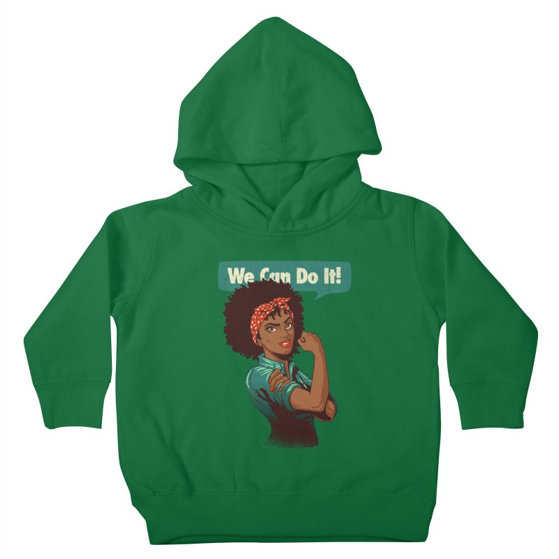 We Can Do It! Kids Toddler Pullover Hoody by Vó Maria's Artist Shop