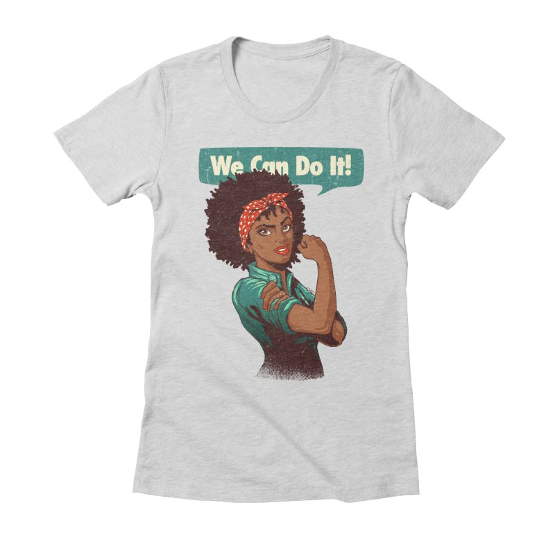 We Can Do It! Women's Fitted T-Shirt by Vó Maria's Artist Shop