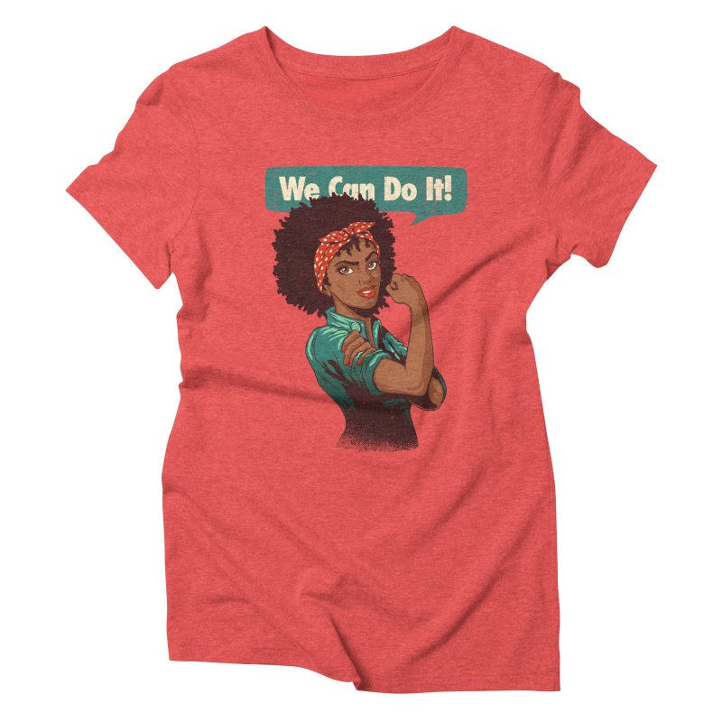 We Can Do It! Women's Triblend T-Shirt by Vó Maria's Artist Shop
