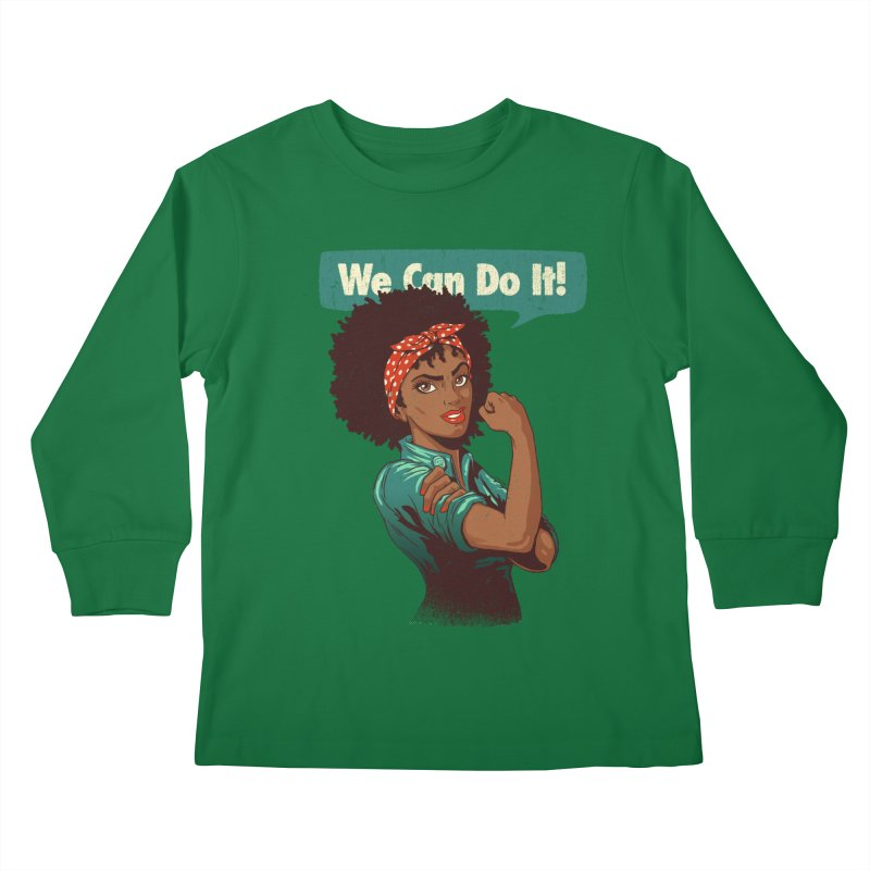 We Can Do It! Kids Longsleeve T-Shirt by Vó Maria's Artist Shop