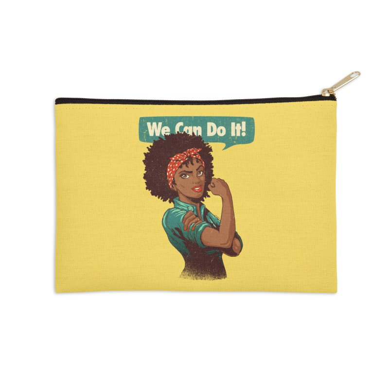 We Can Do It! Accessories Zip Pouch by Vó Maria's Artist Shop