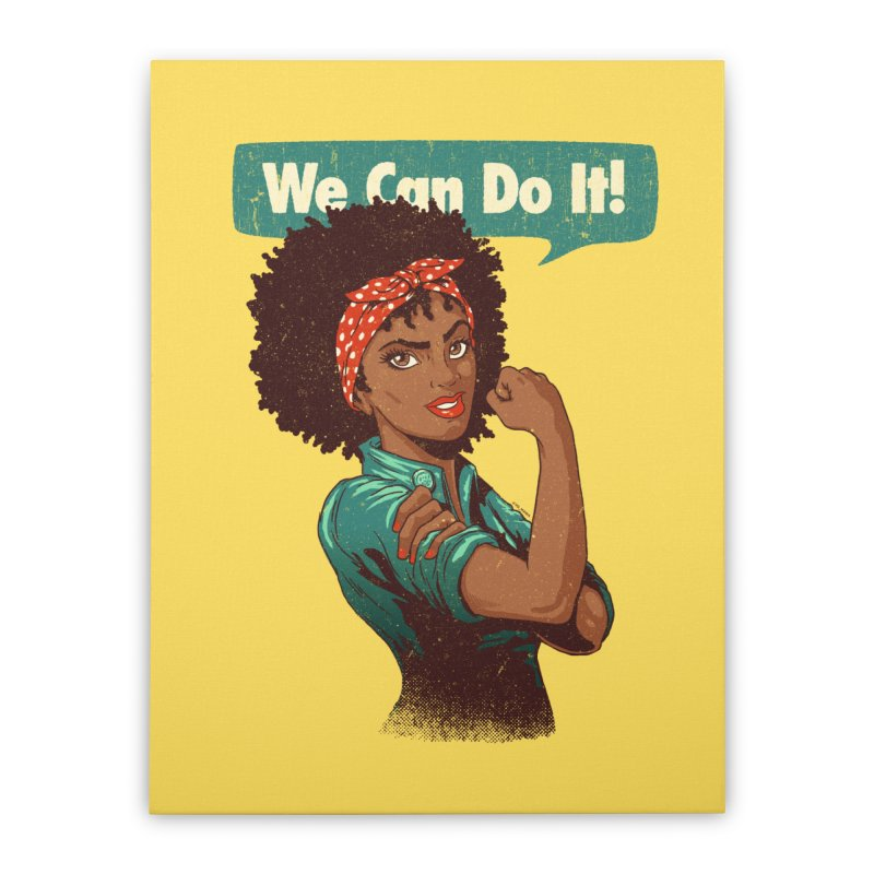 We Can Do It! Home Stretched Canvas by Vó Maria's Artist Shop