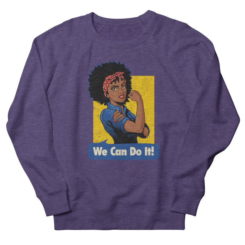 We Can Do It! V2 Women's French Terry Sweatshirt by Vó Maria's Artist Shop