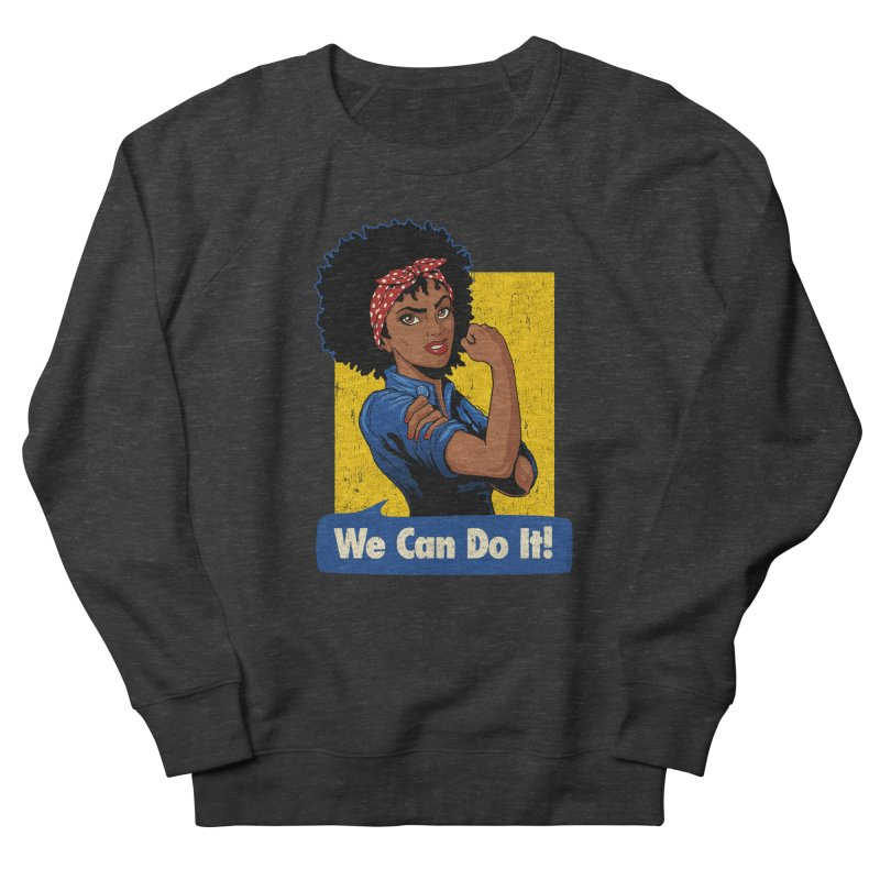 We Can Do It! V2 Men's French Terry Sweatshirt by Vó Maria's Artist Shop