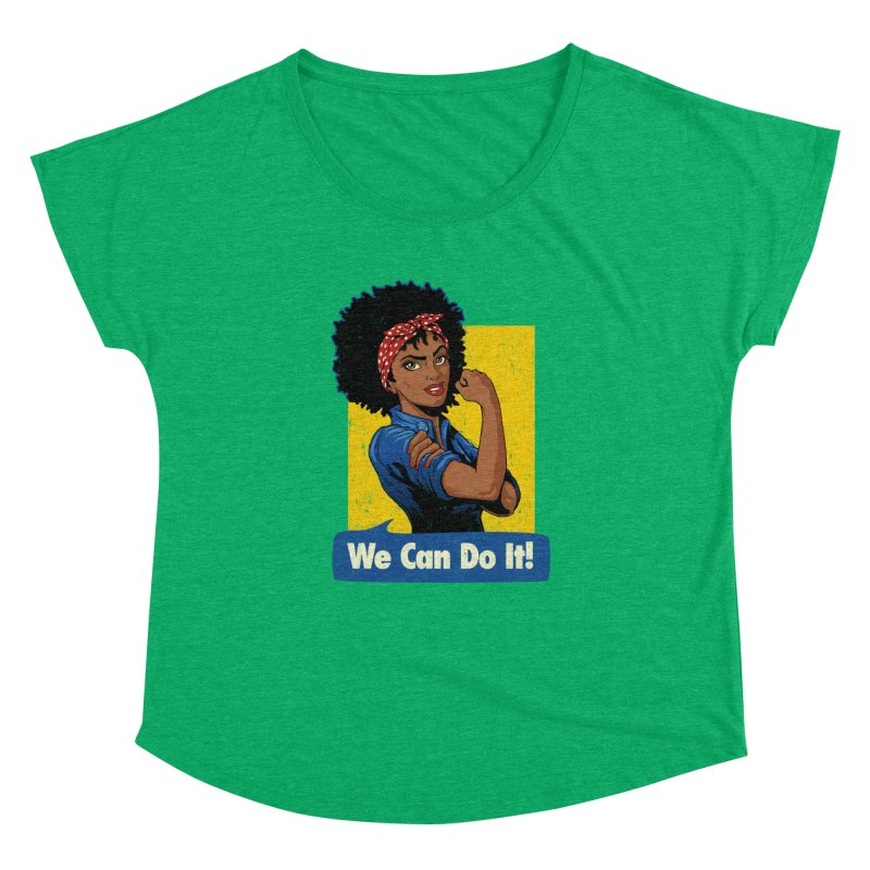 We Can Do It! V2 Women's Dolman Scoop Neck by Vó Maria's Artist Shop