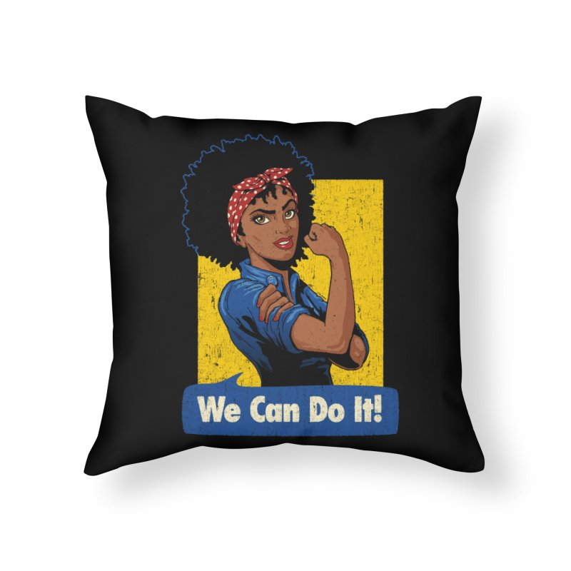 We Can Do It! V2 Home Throw Pillow by Vó Maria's Artist Shop