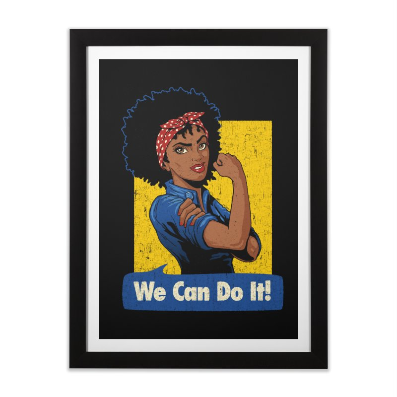 We Can Do It! V2 Home Framed Fine Art Print by Vó Maria's Artist Shop