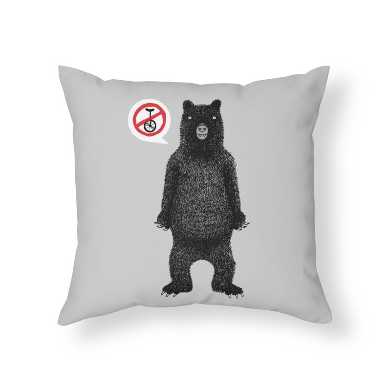 This Ain't No Circus! Home Throw Pillow by vonbrandis's Artist Shop