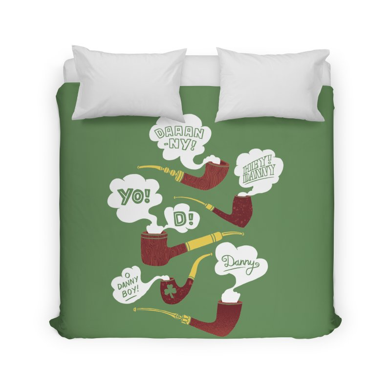 Danny Boy Home Duvet by vonbrandis's Artist Shop