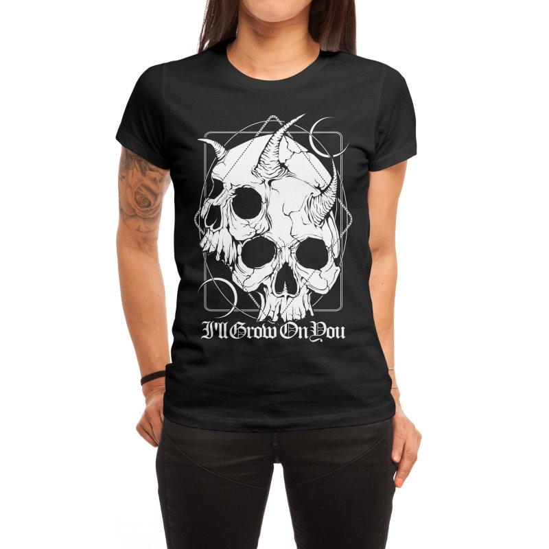 I'll grow on you Women's T-Shirt by von Kowen's Shop