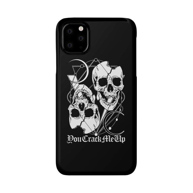 You Crack Me Up Accessories Phone Case by von Kowen's Shop