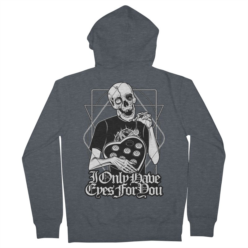 I Only Have Eyes For You Men's French Terry Zip-Up Hoody by von Kowen's Shop