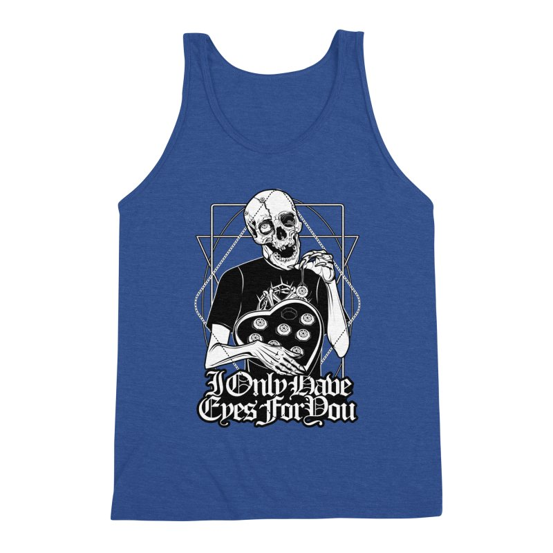 I Only Have Eyes For You Men's Tank by von Kowen's Shop