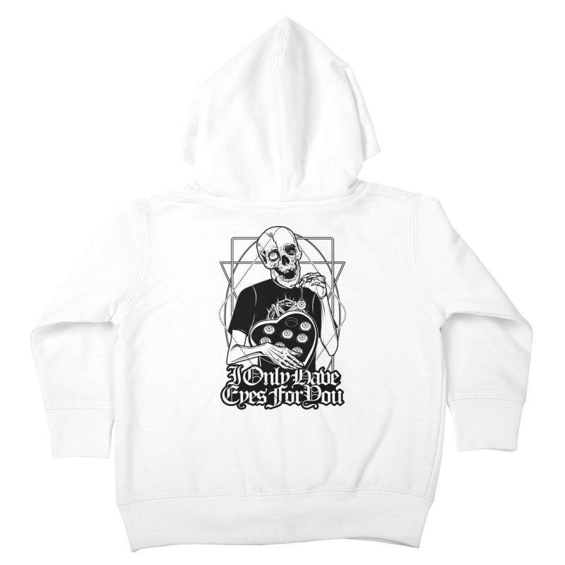 I Only Have Eyes For You Kids Toddler Zip-Up Hoody by von Kowen's Shop