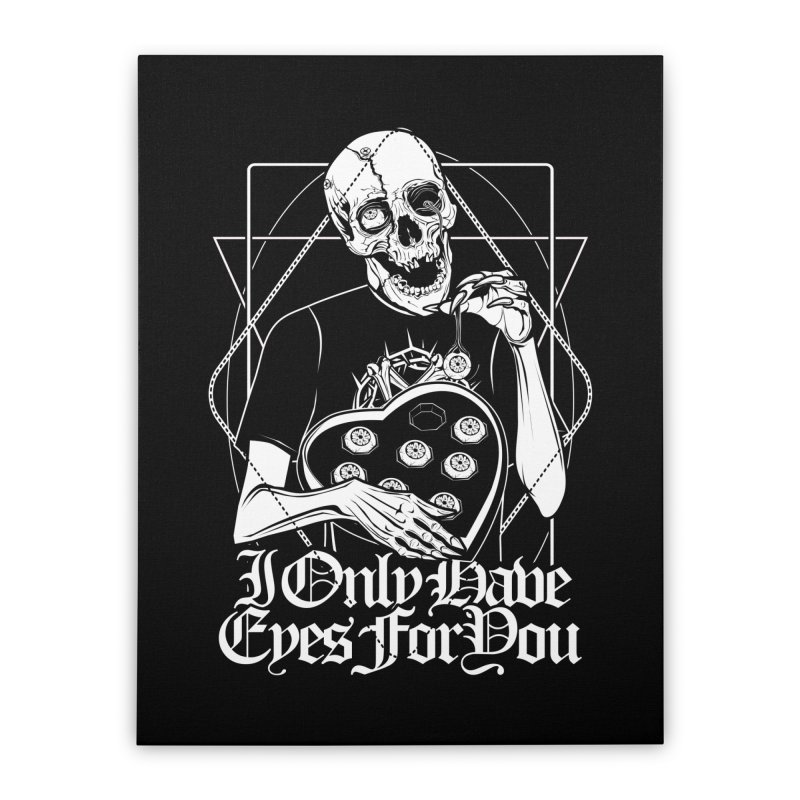I Only Have Eyes For You Home Stretched Canvas by von Kowen's Shop
