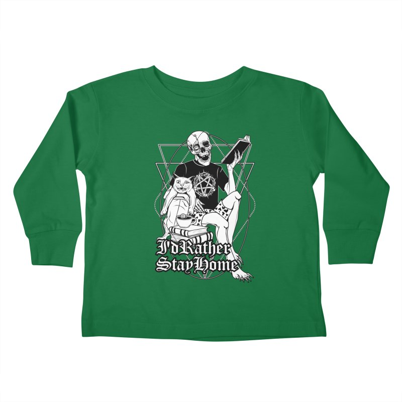 I'd rather stay home Kids Toddler Longsleeve T-Shirt by von Kowen's Shop