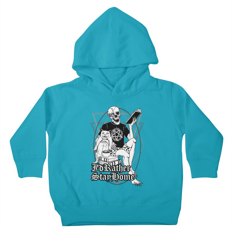 I'd rather stay home Kids Toddler Pullover Hoody by von Kowen's Shop