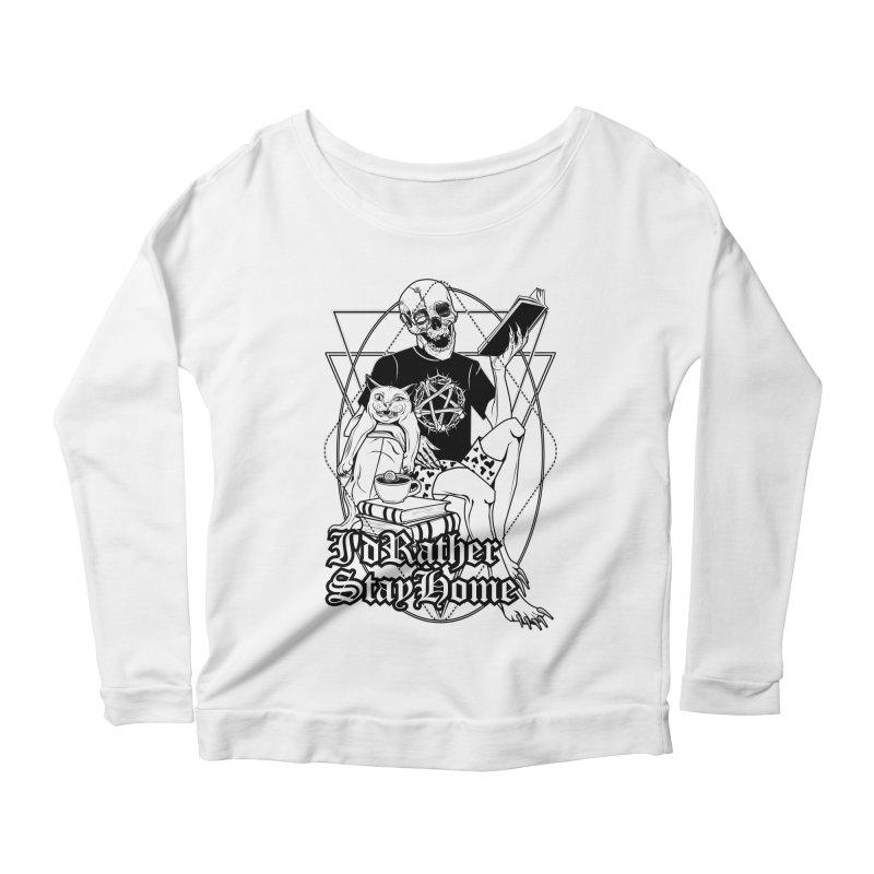 I'd rather stay home Women's Scoop Neck Longsleeve T-Shirt by von Kowen's Shop