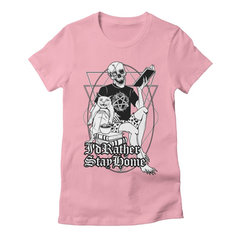 I'd rather stay home Women's Fitted T-Shirt by von Kowen's Shop