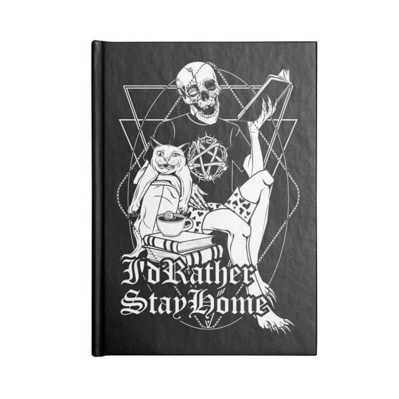 I'd rather stay home Accessories Blank Journal Notebook by von Kowen's Shop