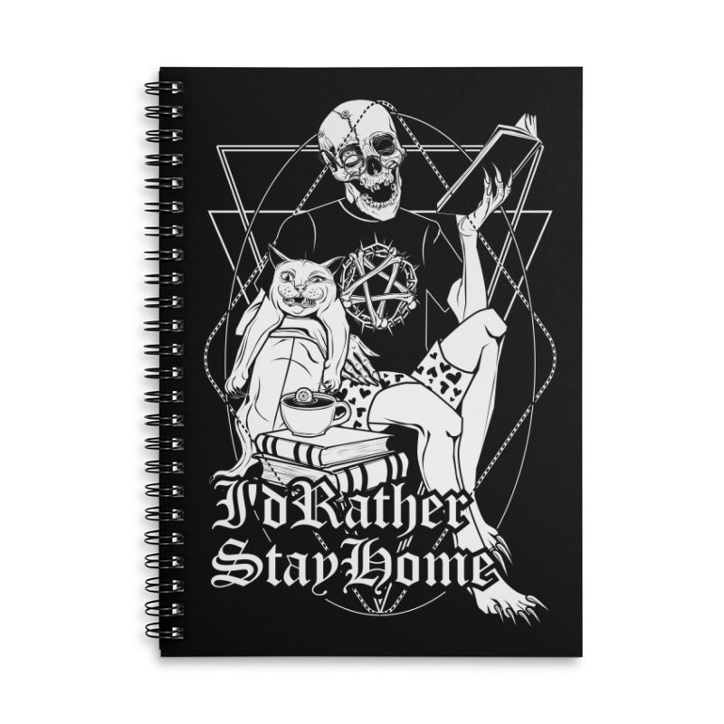 I'd rather stay home Accessories Lined Spiral Notebook by von Kowen's Shop