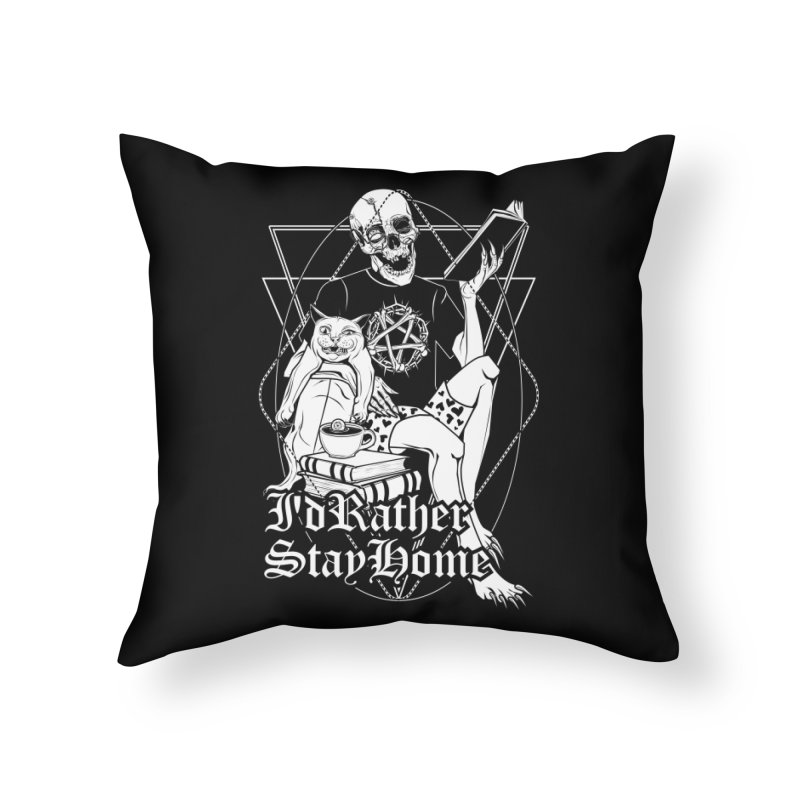 I'd rather stay home Home Throw Pillow by von Kowen's Shop