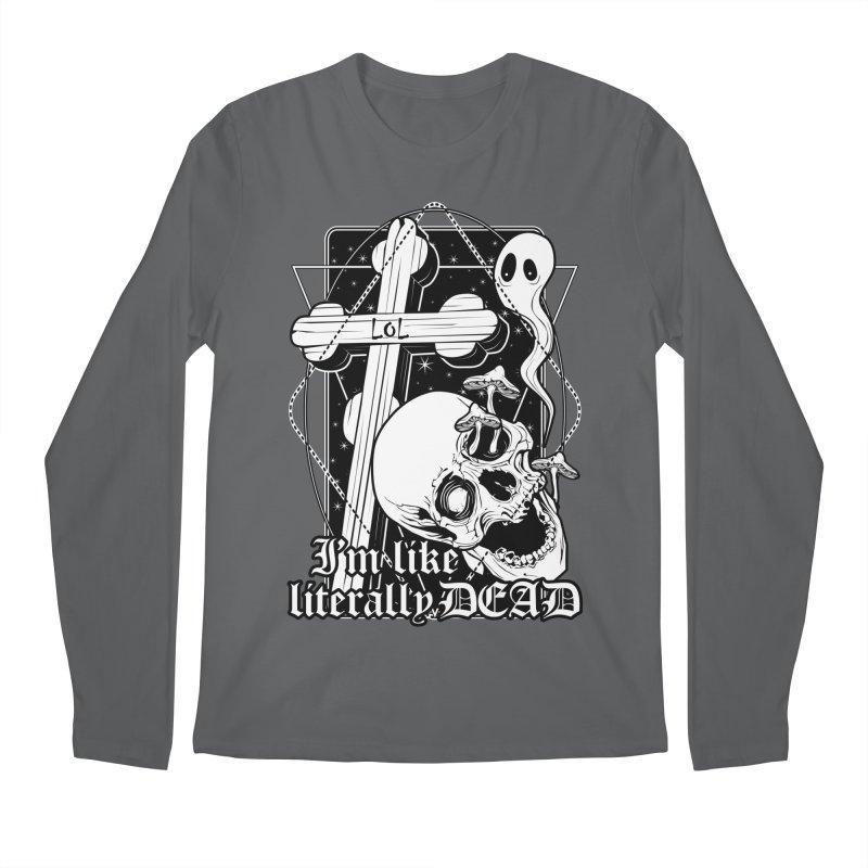I'm like literally dead Men's Longsleeve T-Shirt by von Kowen's Shop