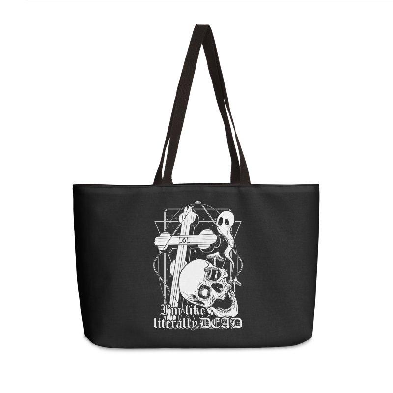 I'm like literally dead Accessories Weekender Bag Bag by von Kowen's Shop