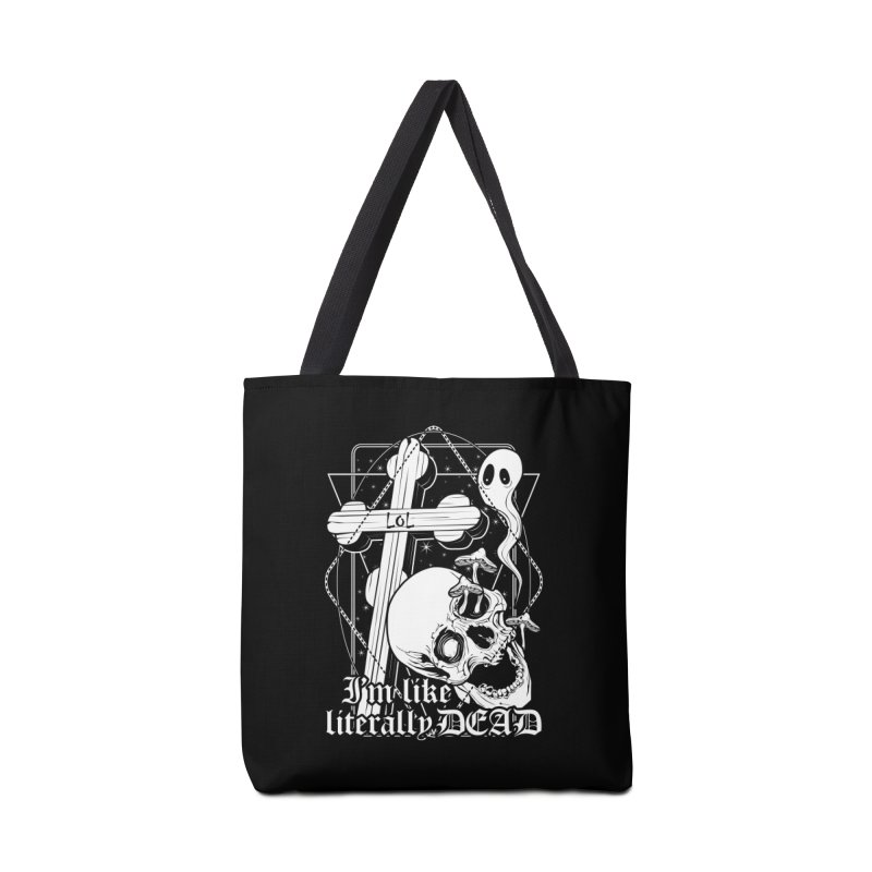 I'm like literally dead Accessories Tote Bag Bag by von Kowen's Shop