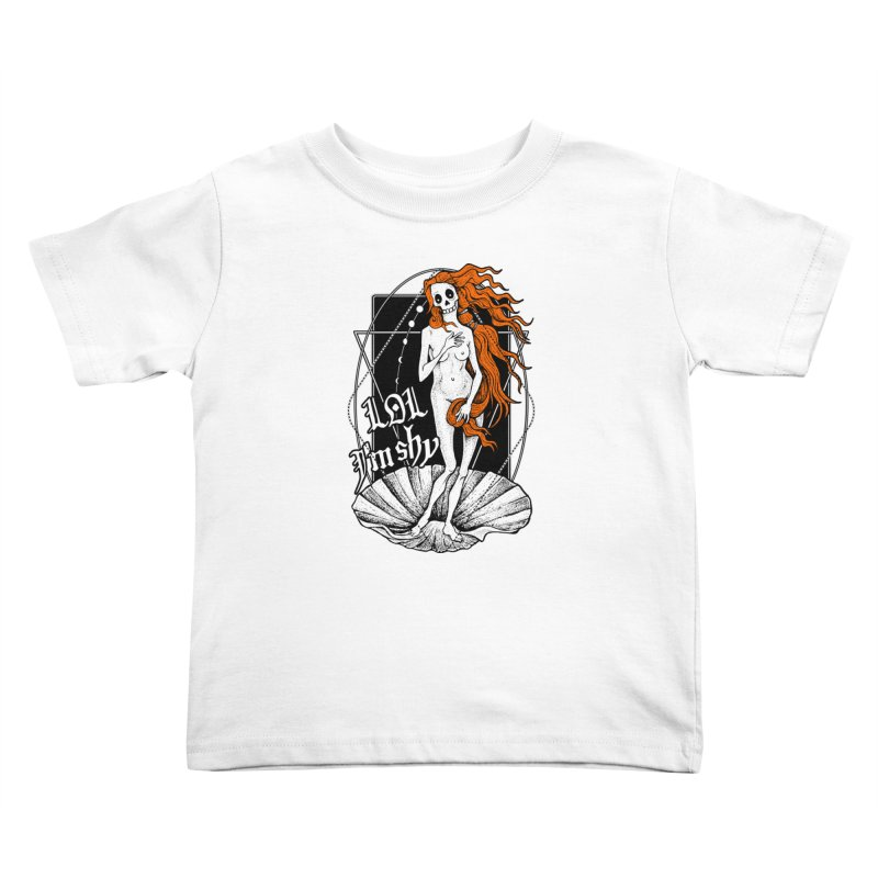 The Birth of Venus / LOL I'm Shy Kids Toddler T-Shirt by von Kowen's Shop