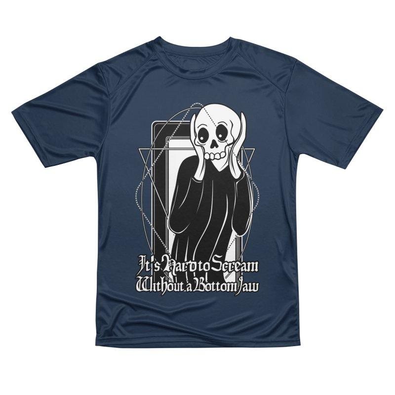 It's Hard to Scream Without a Bottom Jaw Women's Performance Unisex T-Shirt by von Kowen's Shop