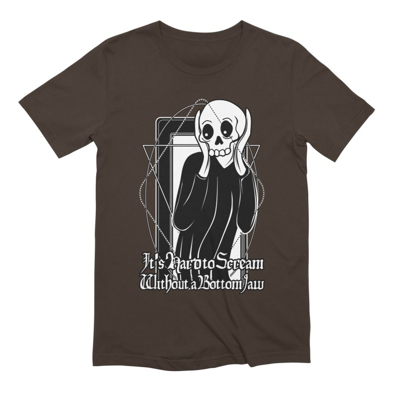It's Hard to Scream Without a Bottom Jaw Men's Extra Soft T-Shirt by von Kowen's Shop