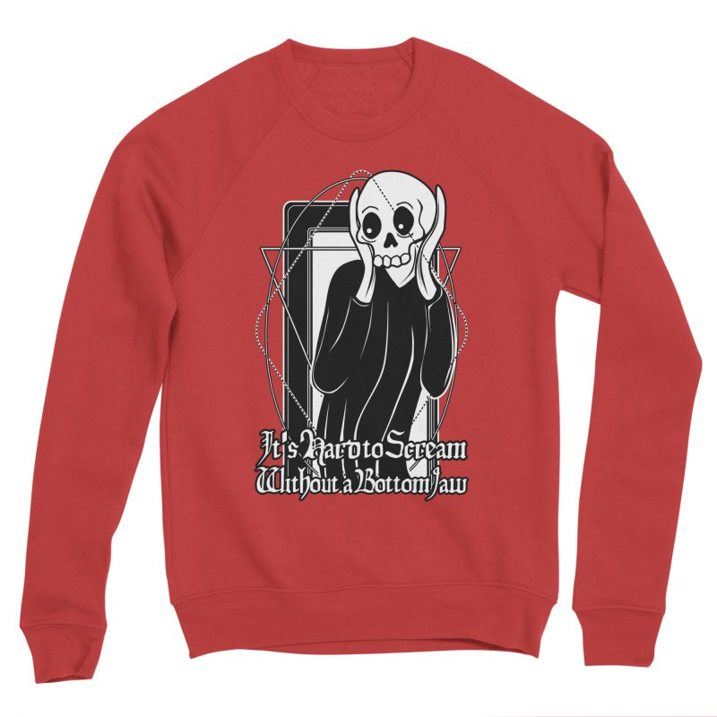 It's Hard to Scream Without a Bottom Jaw Women's Sponge Fleece Sweatshirt by von Kowen's Shop