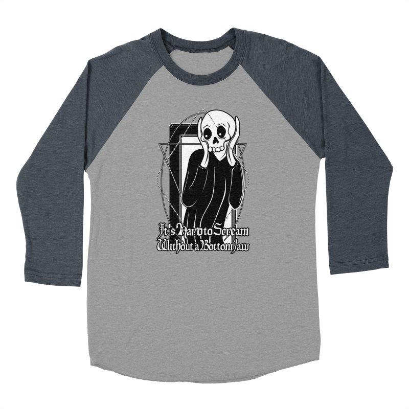 It's Hard to Scream Without a Bottom Jaw Women's Baseball Triblend Longsleeve T-Shirt by von Kowen's Shop