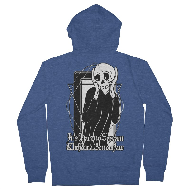 It's Hard to Scream Without a Bottom Jaw Women's French Terry Zip-Up Hoody by von Kowen's Shop