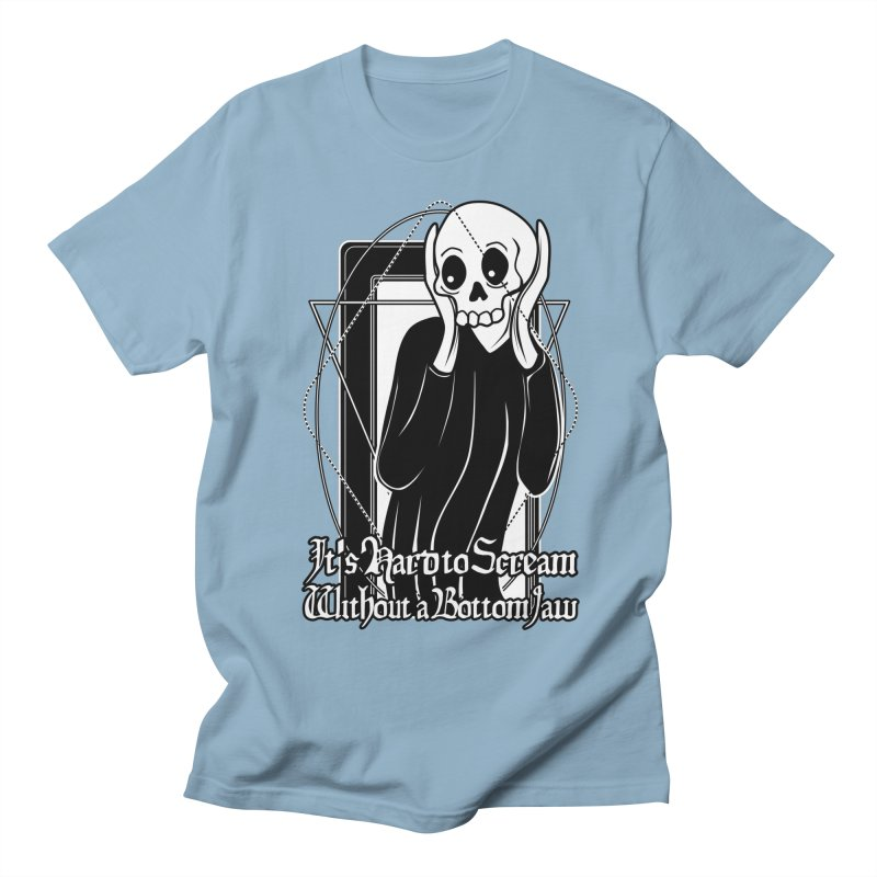 It's Hard to Scream Without a Bottom Jaw Women's Regular Unisex T-Shirt by von Kowen's Shop