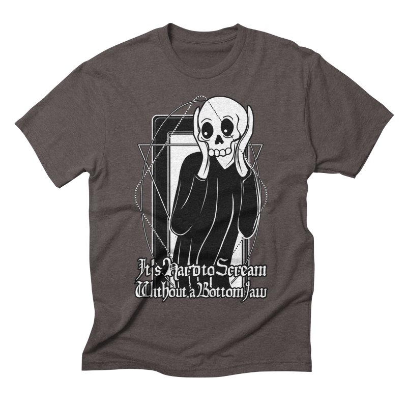 It's Hard to Scream Without a Bottom Jaw Men's Triblend T-Shirt by von Kowen's Shop